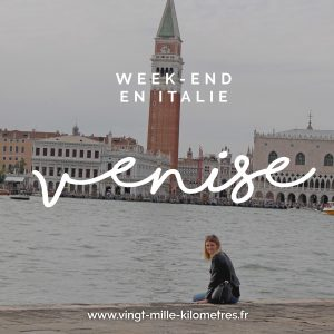 Week end Venise - Italie