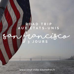 SAN FRANCISCO 3 JOURS