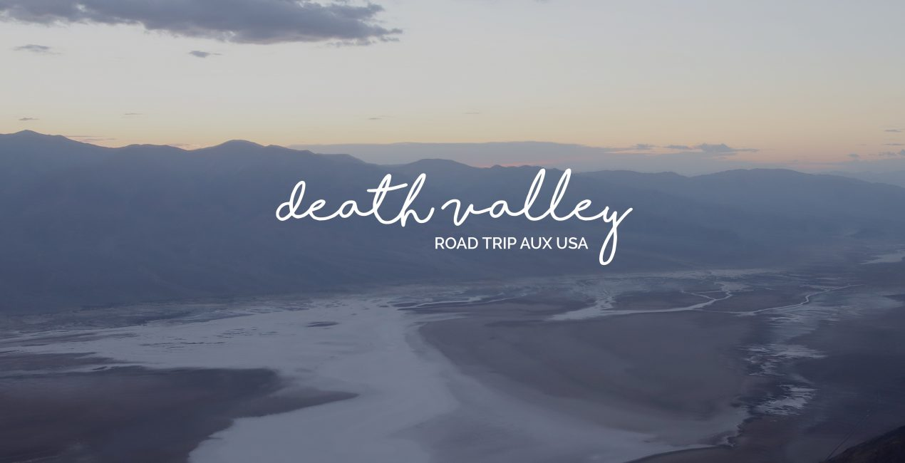 Death Valley que voir