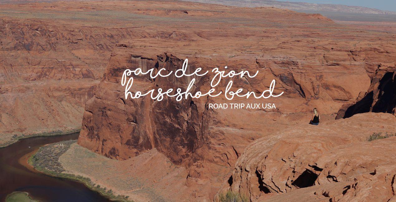 Horseshoe Bend - Zion Park
